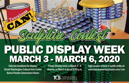 Tuscaloosa CAN Sculpture Contest Public Display Week March 3-March 6 Dinah Washington Cultural Arts Center