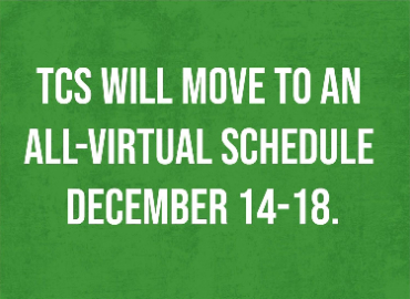 TCS moving to all virtual Dec.14th.